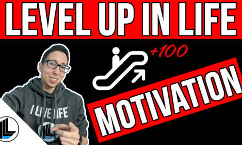 Level Up In Life – Motivation